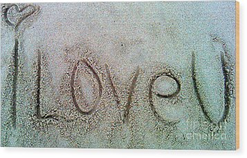 Wood Print featuring the photograph I Love U by Janice Westerberg
