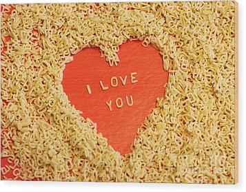 I Love You Wood Print by Lars Ruecker