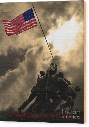 I Pledge Allegiance To The Flag - Iwo Jima 20130211v2 Wood Print by Wingsdomain Art and Photography