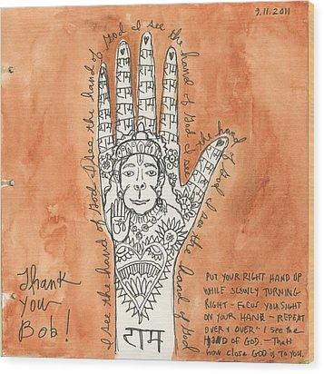 I See The Hand Of God Wood Print