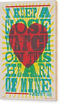 I Walk The Line - Johnny Cash Lyric Poster Wood Print by Jim Zahniser