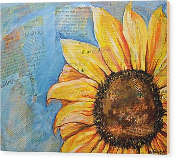 I Will Have No Fear Sunflower Wood Print by Lisa Fiedler Jaworski