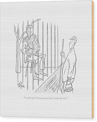 I Wish They'd Hurry Up And ?nd A Mate For Her Wood Print by George Price
