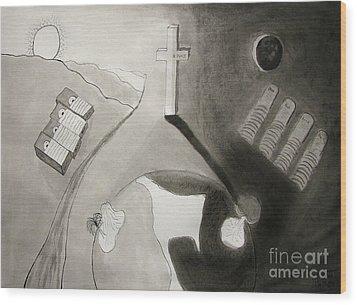 If Not Left In Gods Hands Wood Print by Peter Piatt