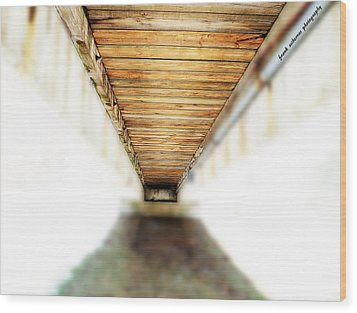 If You Can See The End You Have A Vision Better Than Most Wood Print by Frank Sciberras