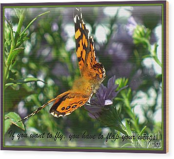 Wood Print featuring the photograph If You Want To Fly by Heidi Manly