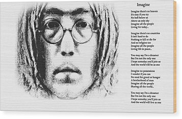 Imagine Wood Print by Bill Cannon