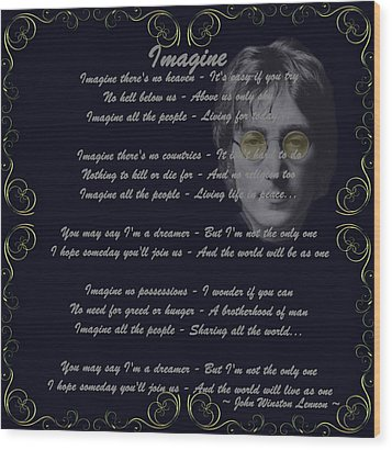 Imagine Golden Scroll Wood Print by Movie Poster Prints
