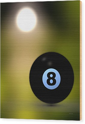 In Front Of The Eight Ball Wood Print by Bob Orsillo
