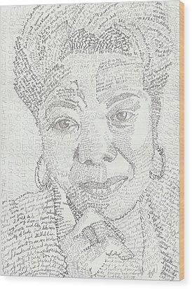 In Her Own Words Maya Angelou Wood Print