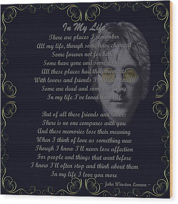 In My Life Golden Scroll Wood Print