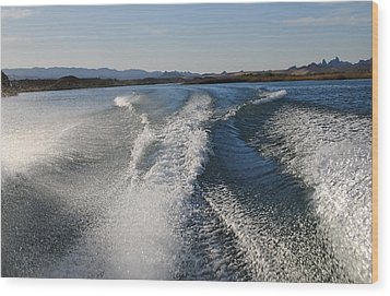 In The Wake Of Lake Havasu Az  Wood Print by Cathy Anderson