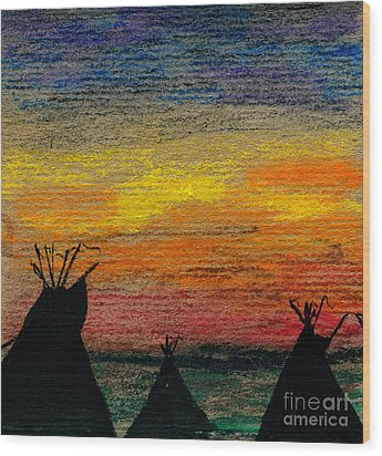 Indian Camp Wood Print by R Kyllo