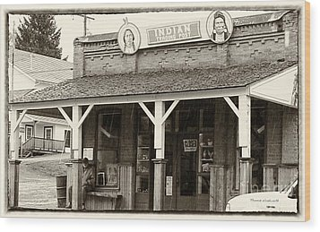 Indian Trading Post Virginia City Montana 02 Wood Print by Thomas Woolworth