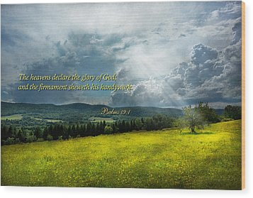 Inspirational - Eternal Hope - Psalms 19-1 Wood Print by Mike Savad