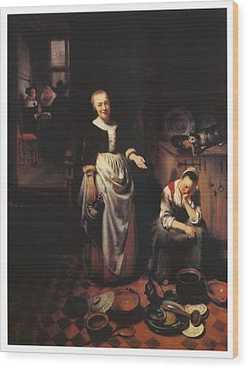 Interior With A Sleeping Maid And Her Mistress Wood Print by Nicolaes Maes