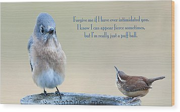 Intimidation Wood Print by Bonnie Barry