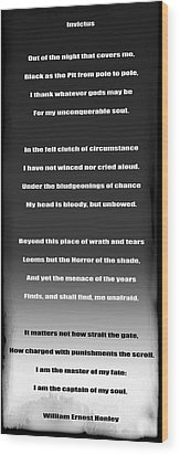Invictus By William Ernest Henley Wood Print by Daniel Hagerman