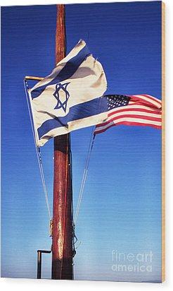 Israeli Flag And Us Flag Wood Print by Thomas R Fletcher