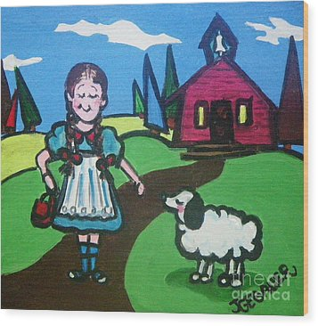 Wood Print featuring the painting It Followed Her To School One Day by Joyce Gebauer