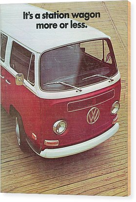 It's A Station Wagon More Or Less - Vw Camper Ad Wood Print by Georgia Fowler