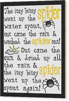 Itsy Bitsy Spider Wood Print by Jaime Friedman