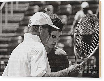 Ivan Lendl And Andy Murray  Wood Print by Nishanth Gopinathan