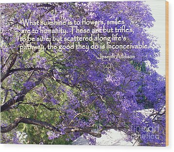 Jacaranda Beauty Smile Quote Wood Print by Marlene Rose Besso