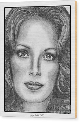 Jaclyn Smith In 1976 Wood Print by J McCombie