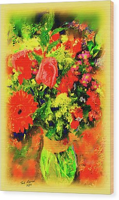 Wood Print featuring the painting J'aime Le Bouquet by Ted Azriel