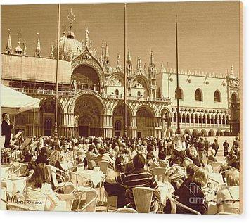 Jazz In Piazza San Marco Wood Print by Ramona Matei