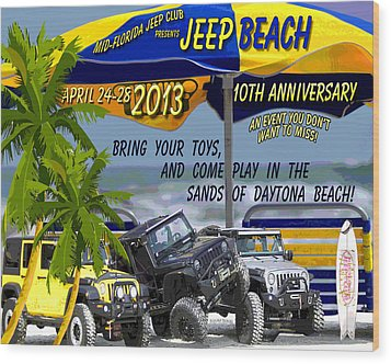 Wood Print featuring the photograph Jeep Beach 2013 Welcomes All Jeepers by DigiArt Diaries by Vicky B Fuller