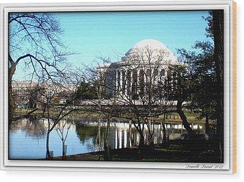 Wood Print featuring the photograph Jefferson Memorial by Danielle  Parent
