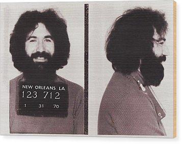 Jerry Garcia Mugshot Wood Print by Bill Cannon