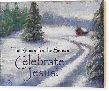Jesus Christmas Wood Print by Susan Jenkins