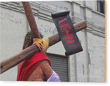 Jesus Died For Us IIi Wood Print by Al Bourassa