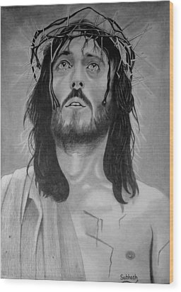 Jesus Of Nazareth Wood Print by Subhash Mathew
