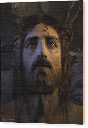 Jesus Resurrected Wood Print by Ray Downing