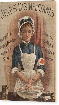 Jeyes 1890s Uk Nurses  Disinfectant Wood Print by The Advertising Archives