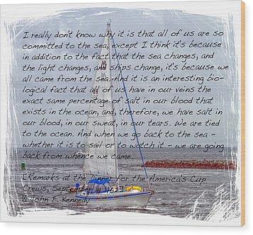 J F K And The Sea Wood Print