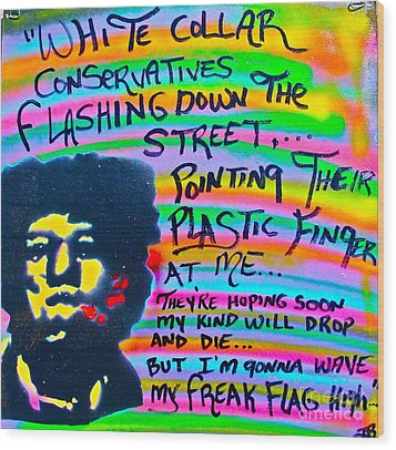 Jimi's Freak Flag Wood Print by Tony B Conscious
