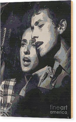 Joan Baez And Bob Dylan Wood Print by Paulette B Wright