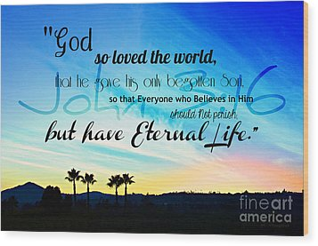 John 3 16 With Palm Trees  Wood Print by Sharon Soberon