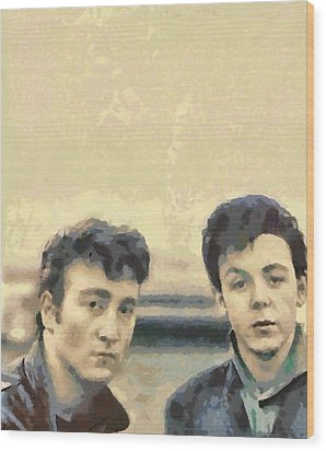 John And Paul When It All Started Wood Print by Paulette B Wright