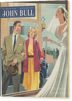 John Bull 1950s Uk Marriages Shopping Wood Print by The Advertising Archives