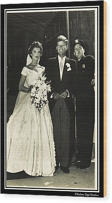 John F Kennedy And Jacqueline On Wedding Day Wood Print