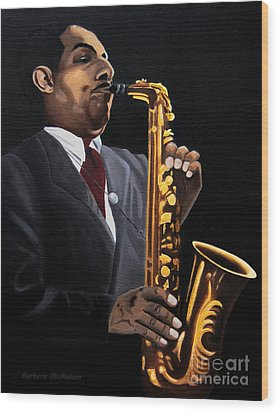Johnny And The Sax Wood Print by Barbara McMahon