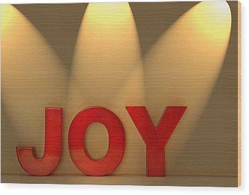 Joy Wood Print by Leah Hammond