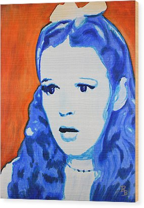Judy Garland Dorothy Wizard Of Oz Wood Print by Bob Baker