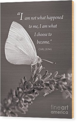 Jung Quotation And Butterfly Wood Print by Chris Scroggins